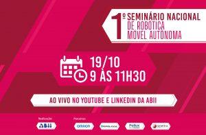1º Seminário Nacional de Robótica Móvel Autônoma
